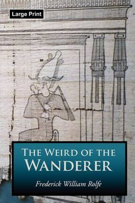 The Weird of the Wanderer, Large-Print Edition Cover Image