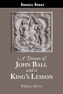 A Dream of John Ball and a King's Lesson Cover Image