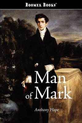 A Man of Mark Cover Image