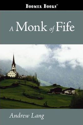 A Monk of Fife Cover Image