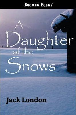 A Daughter of the Snows Cover Image