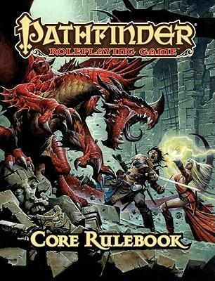 Pathfinder Roleplaying Game: Core Rulebook : Jason Bulmahn
