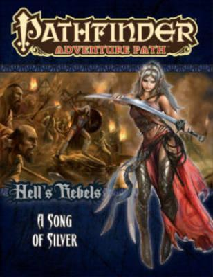 Pathfinder Adventure Path: Hell's Rebels Part 4 - A Song of Silver