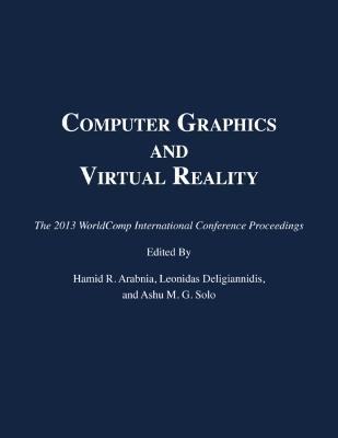 Computer graphics and virtual reality leonidas deligiannidis computer graphics and virtual reality the 2013 worldcomp international conference proceedings freerunsca Choice Image