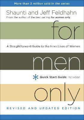 For Men Only (Revised and Updated Edition) : A Straightforward Guide to the Inner Lives of Women