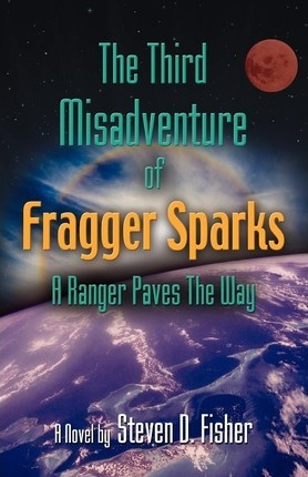 THE Third Misadventure of Fragger Sparks Cover Image