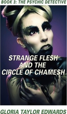 STRANGE FLESH and the CIRCLE of CHAMESH Cover Image