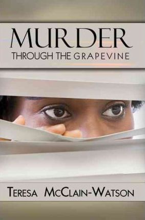 Murder Through The Grapevine Cover Image