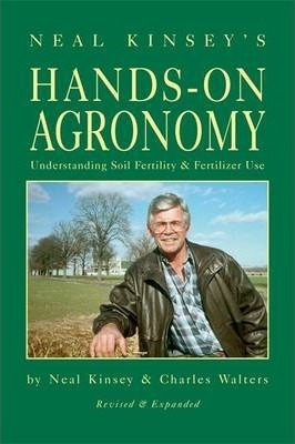 Hands-On Agronomy : Understanding Soil-Fertility and Fertilizer Use