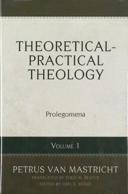 Theoretical-Practical Theology, Volume 1