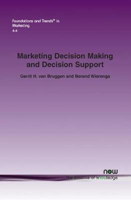 Marketing Decision Making and Decision Support  Challenges and Perspectives for Successful Marketing Management Support Systems