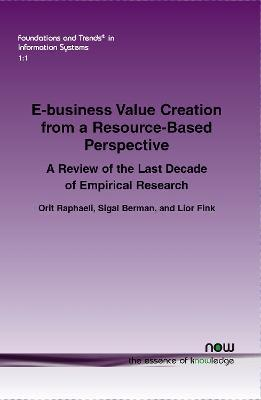 e-Business Value Creation from a Resource-Based Perspective : A Review of the Last Decade