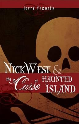 Nick West and the Curse of Haunted Island Cover Image