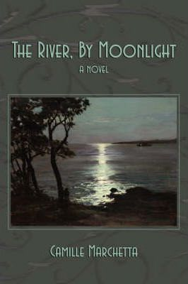 The River, by Moonlight Cover Image