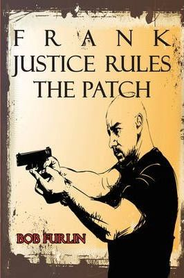 Frank Justice Rules the Patch Cover Image