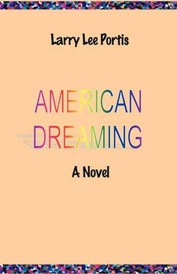 American Dreaming - A Novel Cover Image