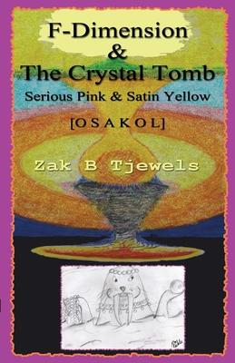 F-Dimension & the Crystal Tomb Cover Image