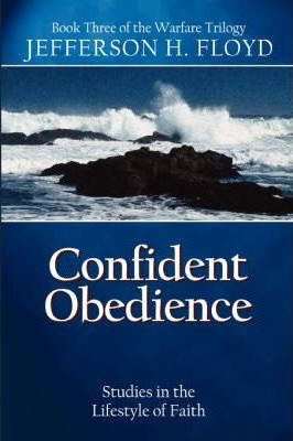 Confident Obedience