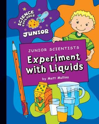 Junior Scientists Experiment with Liquids