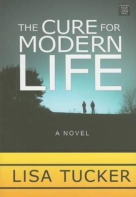 The Cure for Modern Life Cover Image