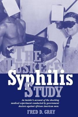 an examination of the tuskegee syphilis study About the usphs syphilis study where the study took place the study took place in macon county, alabama, the county seat of tuskegee referred to as the black belt because of its rich soil and vast number of black sharecroppers who were the economic backbone of the region.