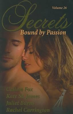 Secrets, Volume 26: Bound by Passion