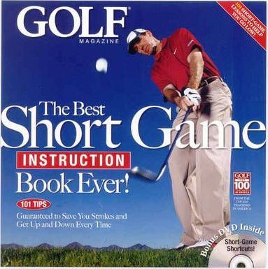 The Best Instruction Book Ever! Golf Magazine's Top 100 ...