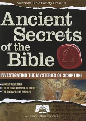 American Bible Society Ancient Secrets of the Bible