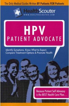 Healthscouter Hpv  Understanding Hpv Testing The Human Papillomavirus Patient Advocate