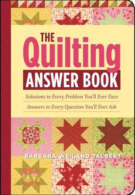Quilting Answer Book