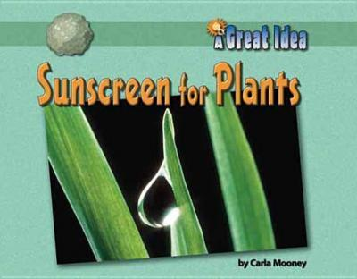 Sunscreen for Plants