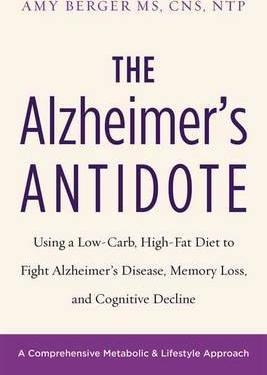 The Alzheimer's Antidote - Amy Berger