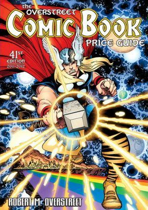 Overstreet Comic Book Price Guide Volume 41