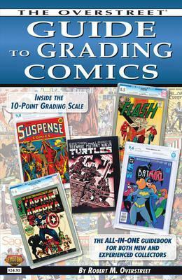 The Overstreet Guide to Grading Comics - 2016 Edition 2016
