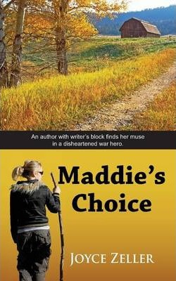 Maddie's Choice
