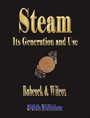 Steam: Its Generation and Use