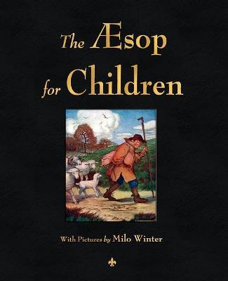 The Aesop for Children (Illustrated Edition)