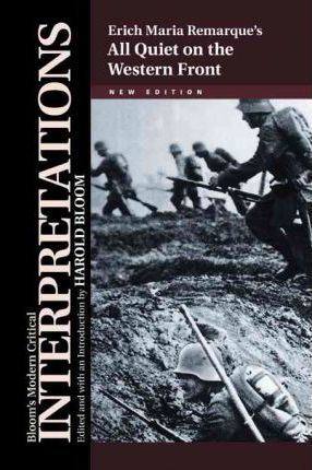 A literary analysis of the novel all quiet on the western front by remarque
