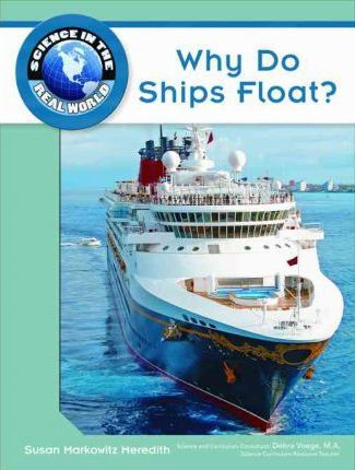 Why Do Ships Float Susan Markowitz Meredith - How do cruise ships float