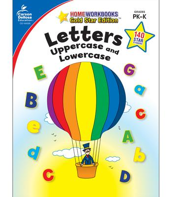 Letters: Uppercase and Lowercase, Grades Pk - K