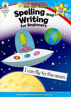 Spelling and Writing for Beginners, Grade 1