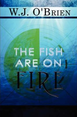 The Fish Are on Fire Cover Image