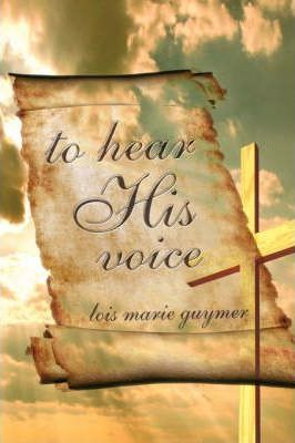 To Hear His Voice Cover Image