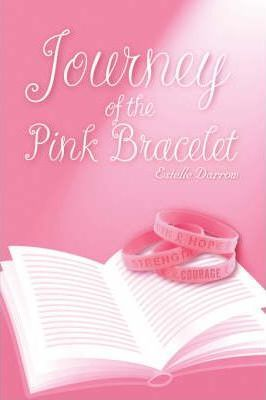 Journey of the Pink Bracelet Cover Image