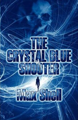 The Crystal Blue Shooter Cover Image