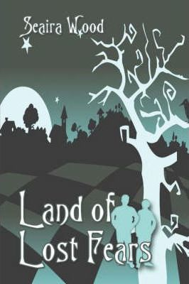 Land of Lost Fears Cover Image