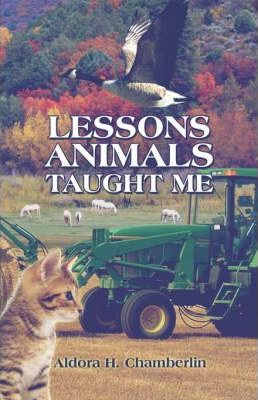 Lessons Animals Taught Me Cover Image
