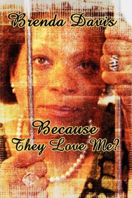 Because They Love Me? Cover Image