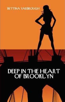 Deep in the Heart of Brooklyn Cover Image