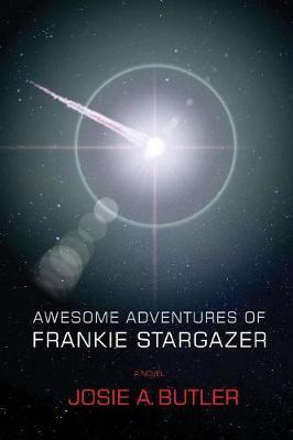 Awesome Adventures of Frankie Stargazer Cover Image